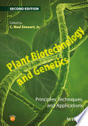 Plant Biotechnology and Genetics  : Principles, Techniques, and Applications