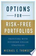 Options for Risk Free Portfolios