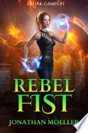 Cloak Games  Rebel Fist