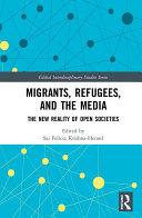 Migrants, Refugees, and the Media [Pdf/ePub] eBook