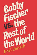 Bobby Fischer Vs. the Rest of the World