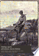 Outing; sport, adventure, travel, fiction