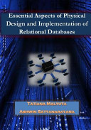 Esssential Aspects of Physical Design and Implementation of Relational Databases Book