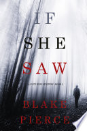 If She Saw (A Kate Wise Mystery—Book 2) Online Book