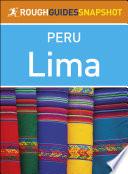 Rough Guides Snapshot Peru Lima