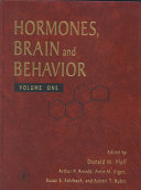 Hormones, Brain and Behavior: Mammalian Hormone-Behavior Systems (chapters 1-15)