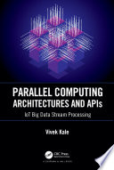 Parallel Computing Architectures and APIs