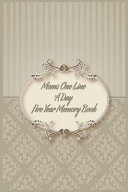 Moms One Line a Day Five Year Memory Book