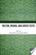 Milton Drama And Greek Texts