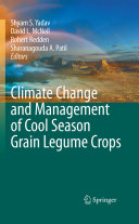 Climate Change and Management of Cool Season Grain Legume Crops Book