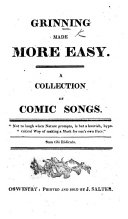 Grinning made more easy; a collection of comic songs