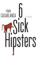 6 Sick Hipsters Pdf/ePub eBook