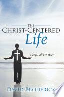 The Christ Centered Life PDF