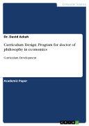 Curriculum Design  Program for doctor of philosophy in economics