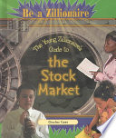 The Young Zillionaire s Guide to the Stock Market