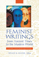 Feminist Writings from Ancient Times to the Modern World