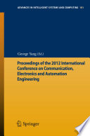 Proceedings of the 2012 International Conference on Communication  Electronics and Automation Engineering