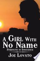 A Girl with No Name Book