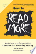 How To READ MORE  : Simple Steps To A Life-long Habit of Enjoyable & Rewarding Reading
