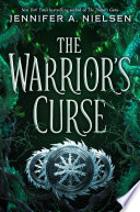 The Warrior's Curse (The Traitor's Game, Book 3)