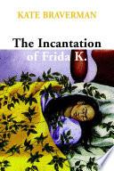 Incantation of Frida K. image