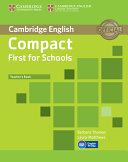 Compact First for Schools Teacher s Book