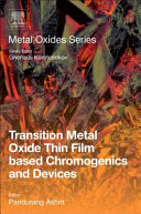Transition Metal Oxide Thin Film based Chromogenics and Devices Book