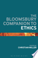 The Bloomsbury Companion to Ethics