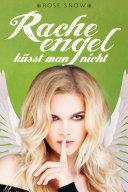 Pdf Racheengel küsst man nicht (Liebesroman) Telecharger