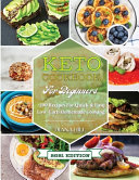 Keto Cookbook For Beginners  2021 Edition   200 Recipes For Quick   Easy Low Carb Homemade Cooking  Book PDF