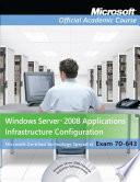 Exam 70 643 Windows Server 2008 Applications Infrastructure Configuration