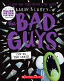The Bad Guys in the Sever Ending Story  the Bad Guys  13   Volume 13