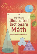 The Usborne Illustrated Dictionary Of Math