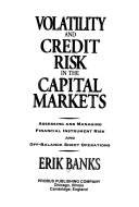 Volatility and credit risk in the capital markets