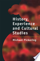 History  Experience and Cultural Studies