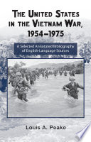 The United States and the Vietnam War  1954 1975
