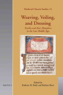Weaving  Veiling  and Dressing