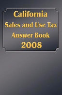 California Sales and Use Tax Answer Book
