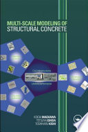 Multi Scale Modeling Of Structural Concrete Book PDF