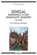 Pdf Sénégal émergence d'une démocratie moderne -1945-2005-Un itinéraire politique Telecharger
