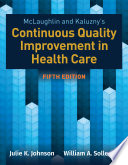 McLaughlin   Kaluzny s Continuous Quality Improvement in Health Care