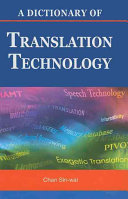 A Dictionary of Translation Technology