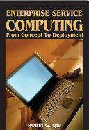 Enterprise Service Computing: From Concept to Deployment Pdf/ePub eBook