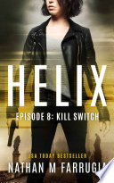 Helix  Episode 8  Kill Switch