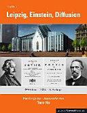 Leipzig, Einstein, Diffusion