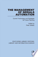 The Management Of Serials Automation