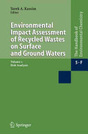 Environmental Impact Assessment of Recycled Wastes on Surface and Ground Waters Book