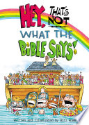 Hey That S Not What The Bible Says