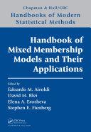 Handbook of Mixed Membership Models and Their Applications