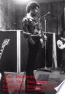 Jimi Hendrix - from the Benjamin Franklin Studios 3rd Edition Part 1